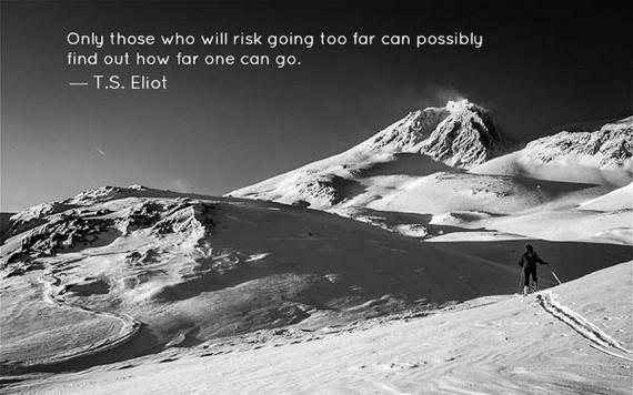 TS Eliot. Ski Quotes. Snow Quotes. Snowboard Quotes. Evolve