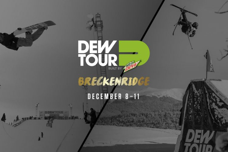 Dew Tour Breckenridge 2016 Updates